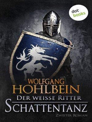 cover image of Der weiße Ritter--Zweiter Roman