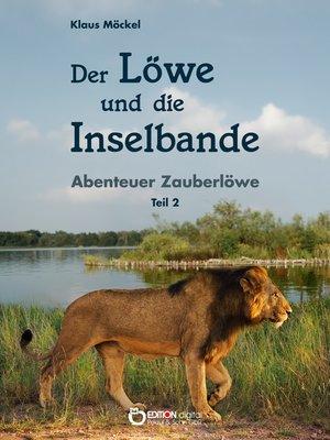 cover image of Der Löwe und die Inselbande