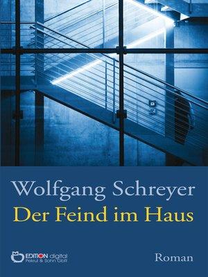 cover image of Der Feind im Haus