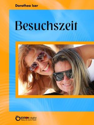 cover image of Besuchszeit