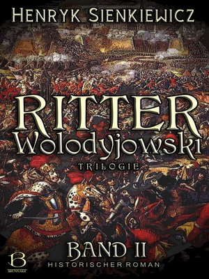 cover image of Ritter Wolodyjowski. Band II