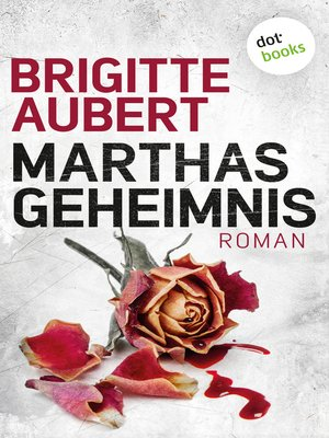 cover image of Marthas Geheimnis