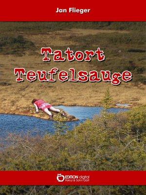 cover image of Tatort Teufelsauge