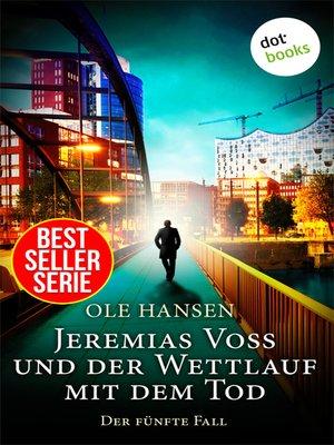 cover image of Jeremias Voss und der Wettlauf mit dem Tod--Der fünfte Fall