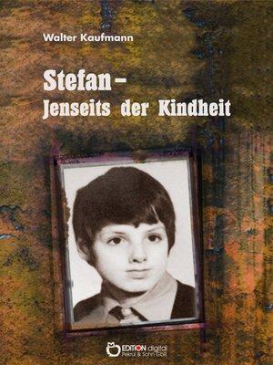 cover image of Stefan--Jenseits der Kindheit