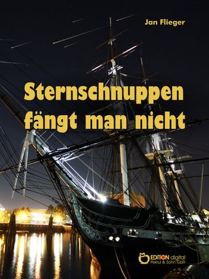 cover image of Sternschnuppen fängt man nicht
