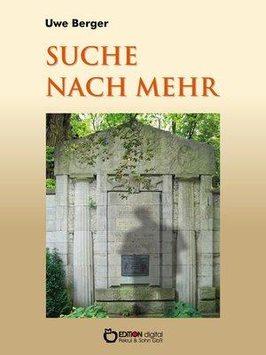 cover image of Suche nach mehr