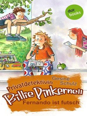 cover image of Privatdetektivin Billie Pinkernell--Erster Fall