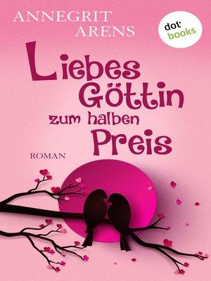 cover image of Liebesgöttin zum halben Preis