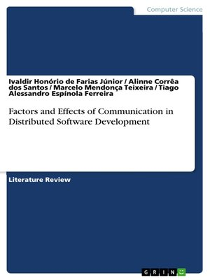cover image of Factors and Effects of Communication in Distributed Software Development