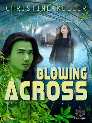 cover image of Blowing across