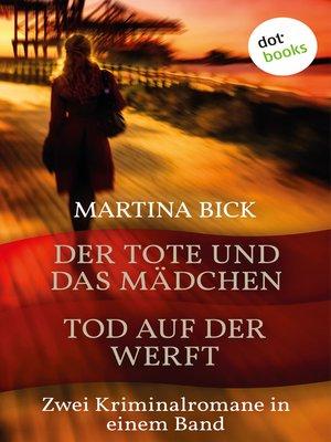 cover image of Der Tote und das Mädchen & Tod auf der Werft