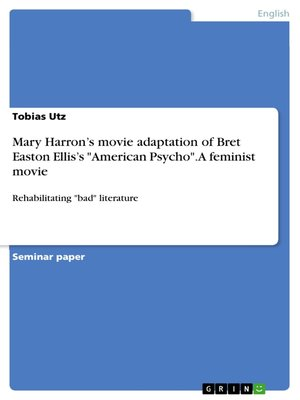 "cover image of Mary Harron's movie adaptation of Bret Easton Ellis's ""American Psycho"". a feminist movie"