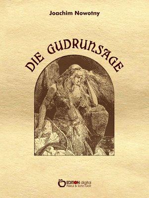 cover image of Die Gudrunsage