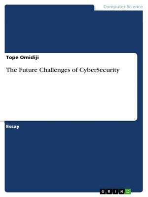 cover image of The Future Challenges of CyberSecurity
