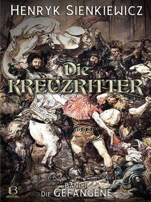 cover image of Die Kreuzritter. Band II