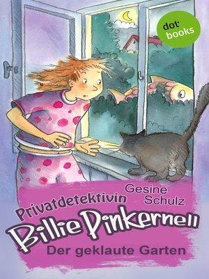 cover image of Privatdetektivin Billie Pinkernell--Zweiter Fall