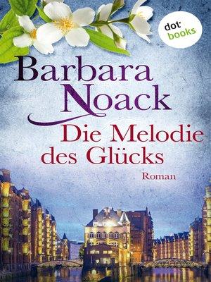 cover image of Die Melodie des Glücks