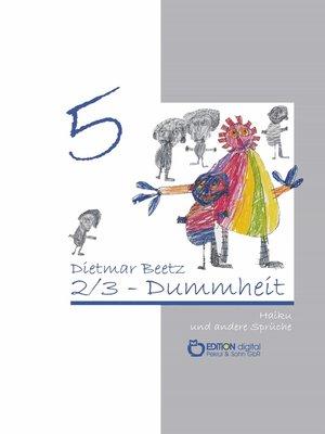cover image of 2/3-Dummheit