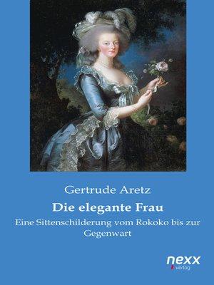 cover image of Die elegante Frau