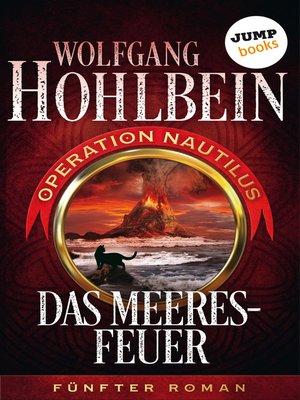 cover image of Das Meeresfeuer