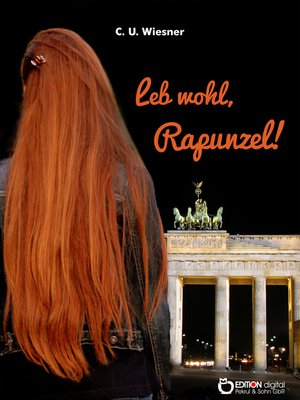 cover image of Leb wohl, Rapunzel