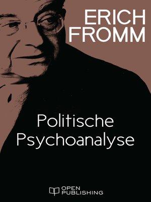cover image of Politische Psychoanalyse