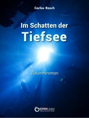 cover image of Im Schatten der Tiefsee