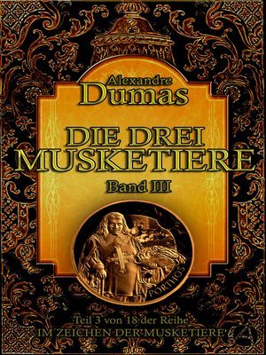 cover image of Die drei Musketiere. Band III