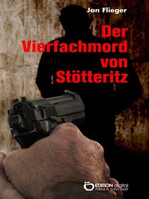 cover image of Der Vierfachmord von Stötteritz