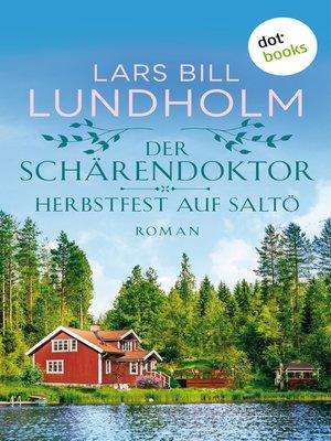 cover image of Der Schärendoktor--Herbstfest auf Saltö