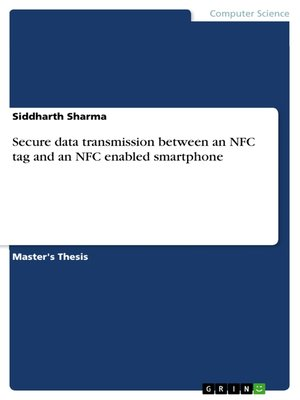 cover image of Secure data transmission between an NFC tag and an NFC enabled smartphone