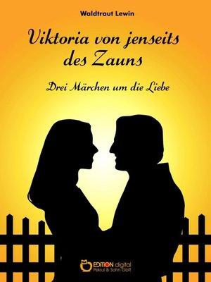 cover image of Viktoria von jenseits des Zauns