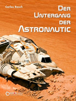 cover image of Der Untergang der Astronautic
