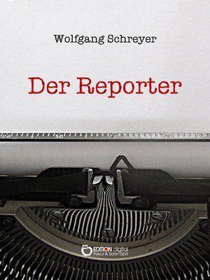 cover image of Der Reporter