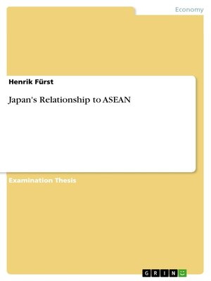 cover image of Japan's Relationship to ASEAN