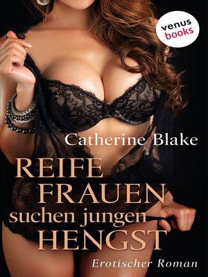 cover image of Reife Frauen suchen jungen Hengst