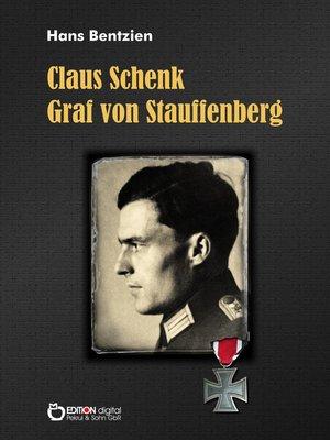 cover image of Claus Schenk Graf von Stauffenberg