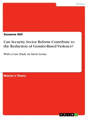 cover image of Can Security Sector Reform Contribute to the Reduction of Gender-Based Violence?
