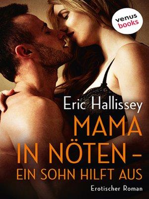 cover image of Mama in Nöten--Ein Sohn hilft aus