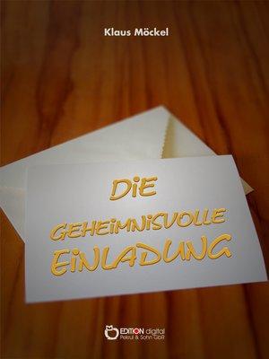 cover image of Die geheimnisvolle Einladung