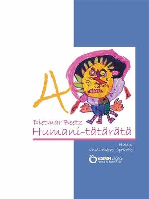 cover image of HUMANI-TÄTÄRÄTÄ