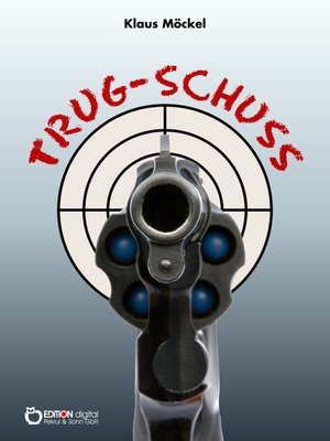 cover image of Trug-Schuss
