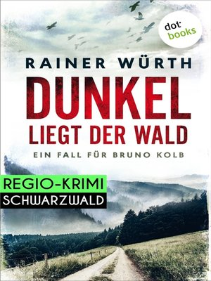 cover image of Dunkel liegt der Wald