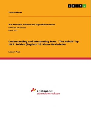 "cover image of Understanding and Interpreting Texts. ""The Hobbit"" by J.R.R. Tolkien (Englisch 10. Klasse Realschule)"