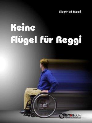 cover image of Keine Flügel für Reggi