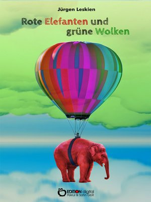 cover image of Rote Elefanten und grüne Wolken für Till
