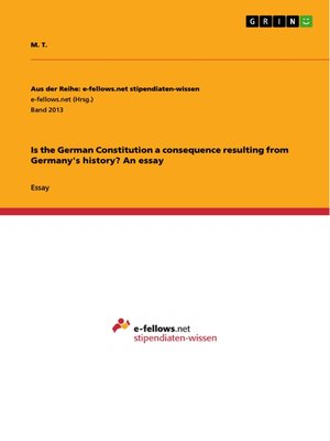 cover image of Is the German Constitution a consequence resulting from Germany's history? an essay