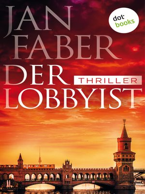 cover image of Der Lobbyist
