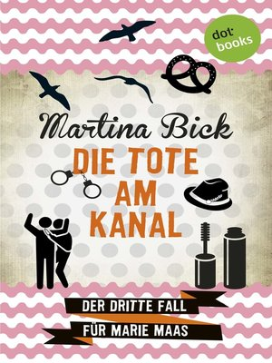 cover image of Die Tote am Kanal